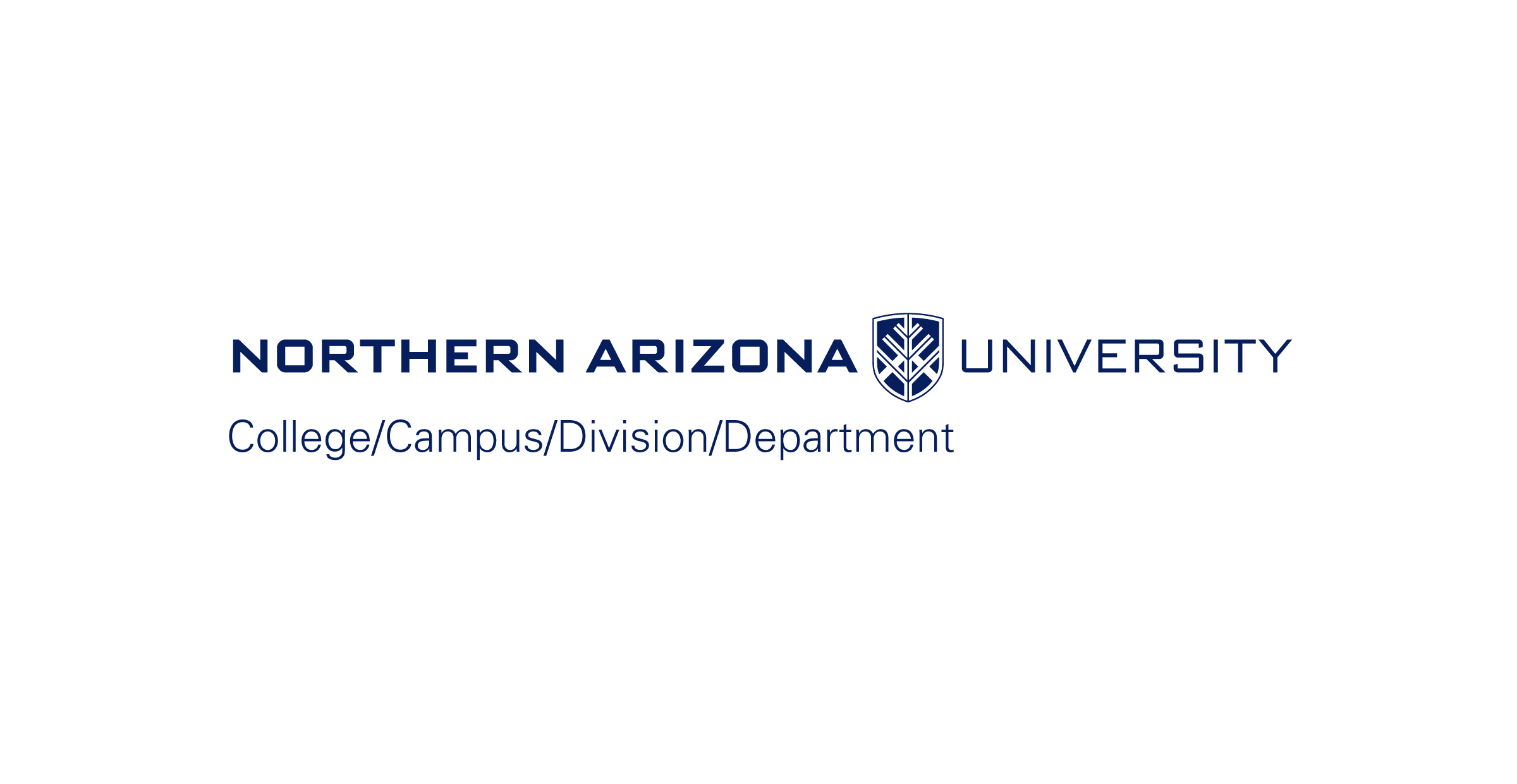"The Northern Arizona University horizontal college, campus, division, and non-academic department logo. The logo stacked. On the top, the N A U logo is displayed horizontally with the N A U shield appearing between ""Arizona"" and ""University"". On the bottom, the college, campus, division, and department text are separated by forward slashes and arranged horizontally. The text is blue over a white background."