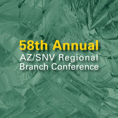 58th Annual AZ/SNV Regional Branch Conference