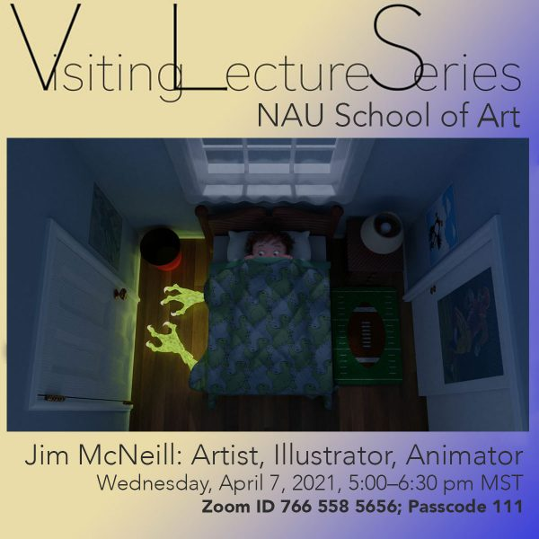 poster for the School of Art Visiting Lecture Series featuring Jim McNeill