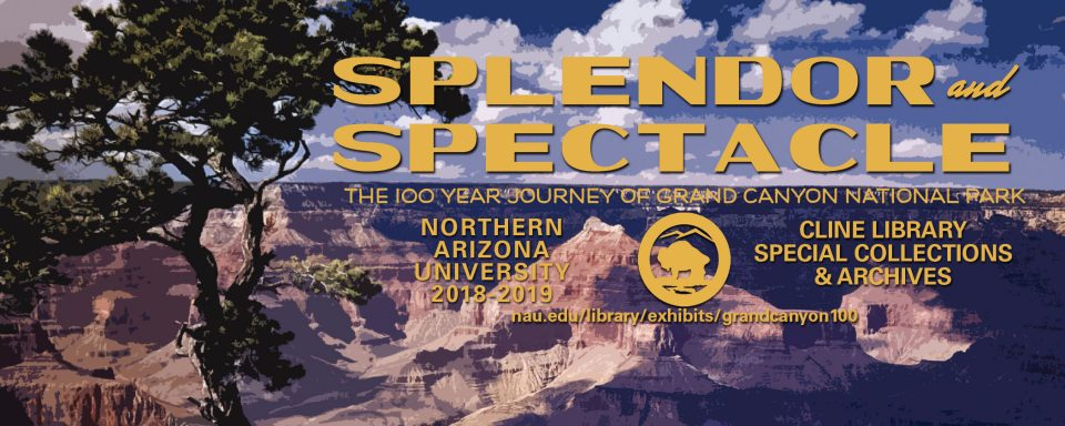 Splendor and Spectacle: The 100-Year Journey of Grand Canyon National Park